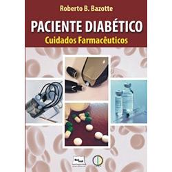 Paciente Diabético – Cuidados Farmacêuticos