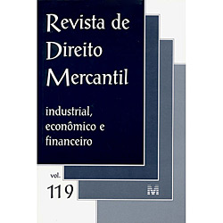 Revista de Direito Mercantil: Industrial, Econômico e Financeiro - Volume 119