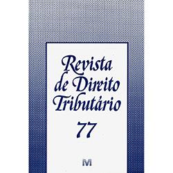 Revista de Direito Tributário - Edição 77