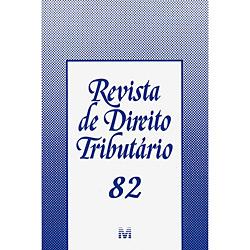 Revista de Direito Tributário - Edição 82