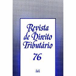 Revista de Direito Tributário - Vol. 76