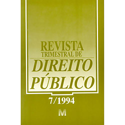 Revista Trimestral de Direito Público - Vol. 07