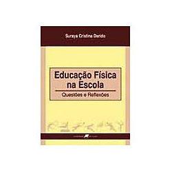 Educaçao Fisica na Escola