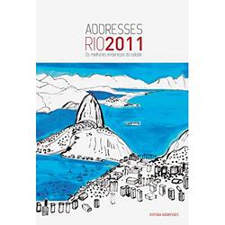 Addresses Rio 2011 - os Melhores Endereços da Cidade