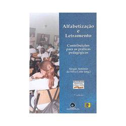Alfabetização e Letramento: Contribuições para as Práticas Pedagogicas