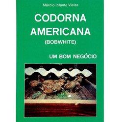 Codorna Americana (bobwhite): um Bom Negócio