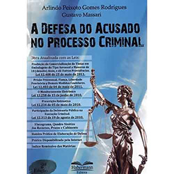 Defesa do Acusado no Processo Criminal, A
