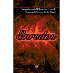 Enredos (livro Psicografado)