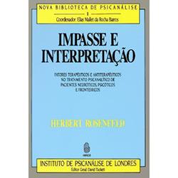 Impasse e Interpretação - Nova Biblioteca de Psicanálise 1