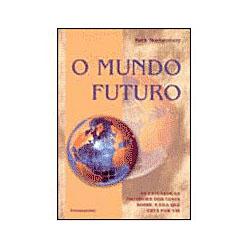 O Mundo Futuro