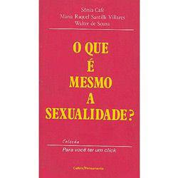 Que É Mesmo a Sexualidade?, O