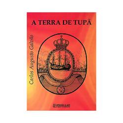 Terra de Tupã, A