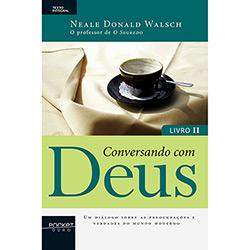 Conversando Com Deus: Livro Ii