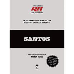 Santos: Memórias Futebolísticas
