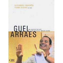 Guel Arraes: um Inventor no Audiovisual Brasileiro
