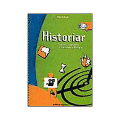 Historiar - Fazendo, Contando e Narrando a História - Vol. 6