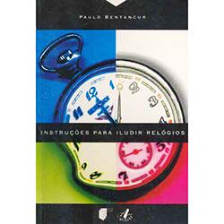 Instruções para Iludir Relógios