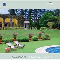 Jardins de Roberto Riscala, Os