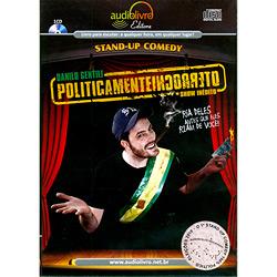Politicamente Incorreto: Stand-up Comedy - Audiolivro