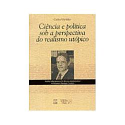Ciência e Política Sob a Perspectiva do Realismo U