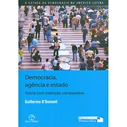 Democracia Agência e Estado: Teoria Com Intenção Corporativa