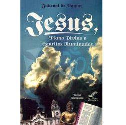 Jesus, Plano Divino e Espiritos Iluminados