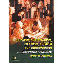 Judaism, Christianism. Islamism. Animism And Circumcisionâ