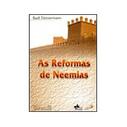 Reformas de Neemias, as - Vol. 17