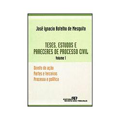 Teses, Estudos e Pareceres de Processo Civil Vol. 1