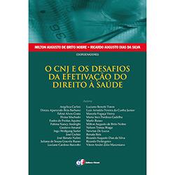 Cnj e os Desafios da Efetivação do Direito à Saúde, O