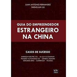 Guia do Empreendendor Estrangeiro na China