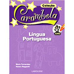 Lingua Portuguesa - 4 Ano - Col. Carambola