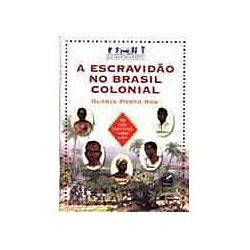 Escravidao no Brasil Colonial, A