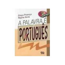 Palavra e Portugues, a - 6⪠Serie