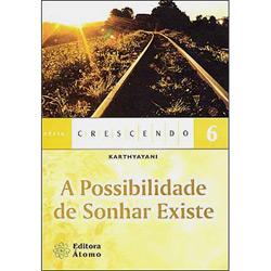 Possibilidade de Sonhar Existe, A