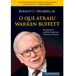 Que Atraiu Warren Buffett, O