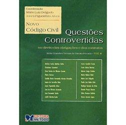 Grandes Temas do Direito Privado - Volume 4 - Novo Código Civil - Questões Controvertidas: Obrigações e Contratos