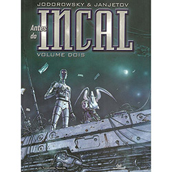 Antes do Incal - Volume 2