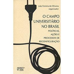 O Campo Universitário no Brasil: Políticas, Ações e Processos de Reconfiguração