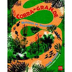 Cobra Grande - Histórias da Amazônia