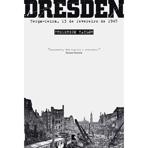Dresden: Terça-feira, 13 de Fevereiro de 1945