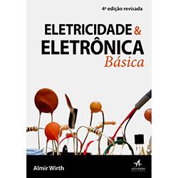 Eletricidade e Eletrônica Básica