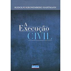 Execução Civil, A
