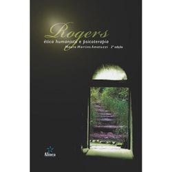 Rogers: Ética Humanista e Psicoterapias