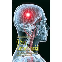 Ser Consciencial, O