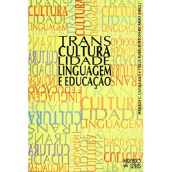 Transculturalidade, Linguagem e Educação