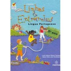 Lingua Portuguesa - 5 Ano/ 4 - Col. Linhas e Entrelinhas