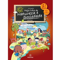 Hoje e Dia de Natureza e Sociedade - 1 Ano - 9 Anos