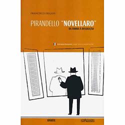 Pirandello Novellaro - da Forma à Dissolução