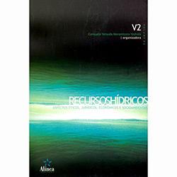 Recursos Hídricos: Aspectos Éticos, Jurídicos, Econômicos e Socioambiental - Vol. 2